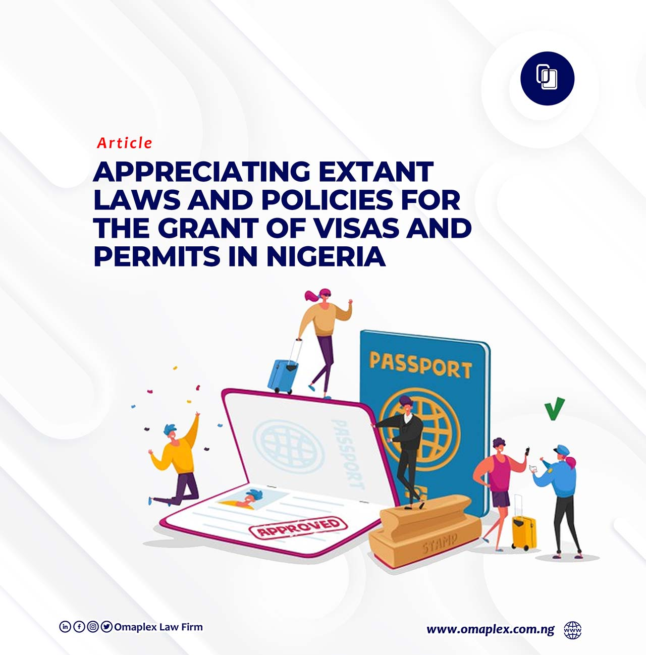 Extant Laws & Policies for Granting Visas & Permits