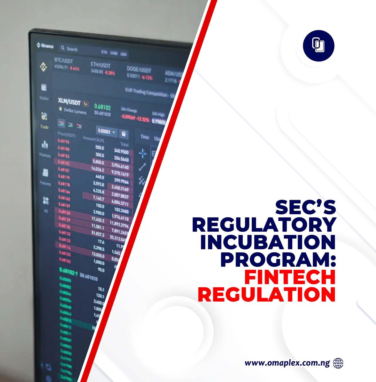SEC's Regulatory Incubation Program - Fintech Regulation