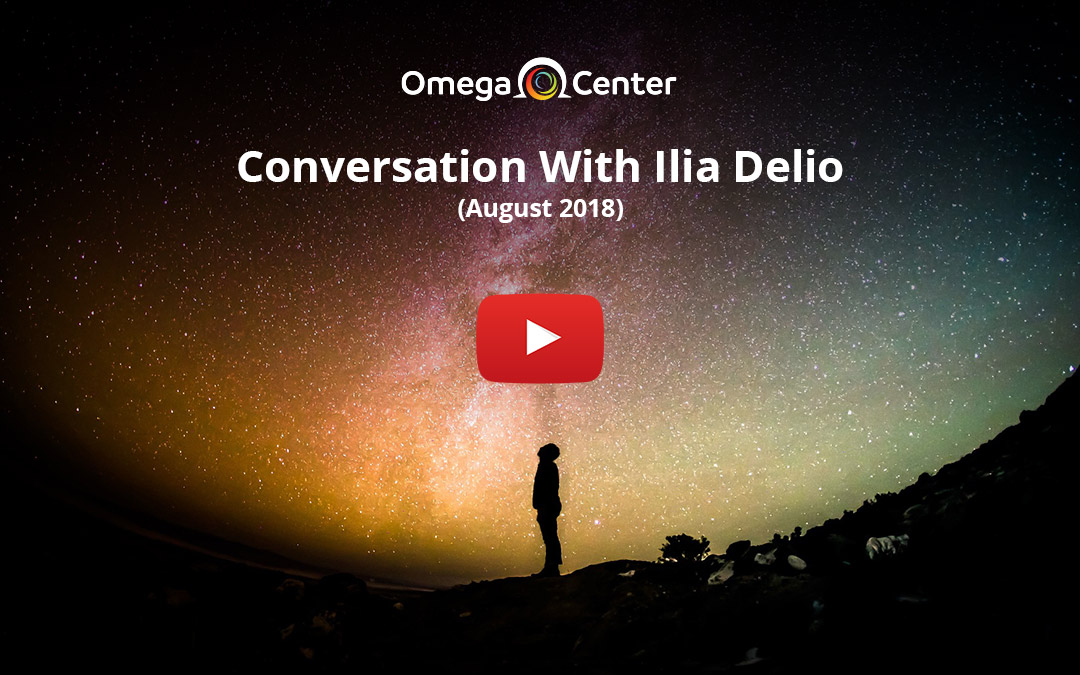 Conversation With Ilia Delio – August 2018