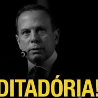 O ditador João Doria adota medida inconstitucional para monitorar os paulistas