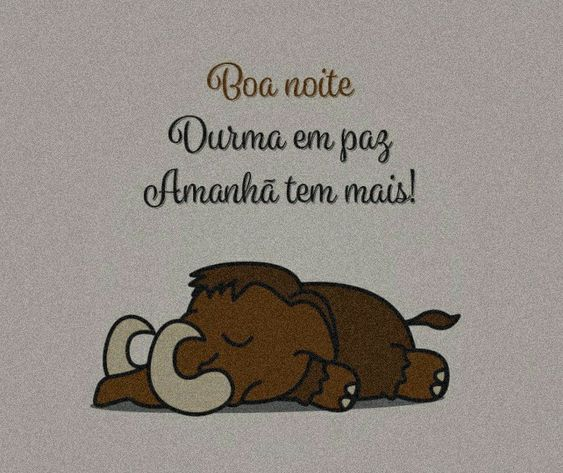 Boa noite meigo!!