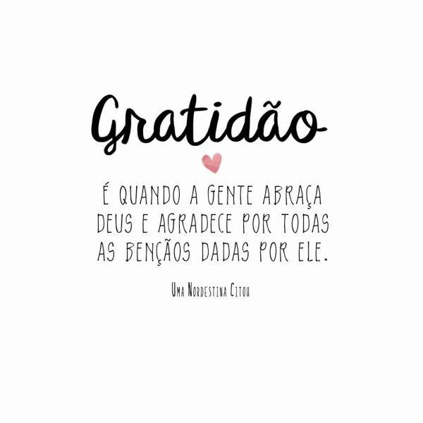 Frases de gratidão pelo o que Deus faz pelo a gente.