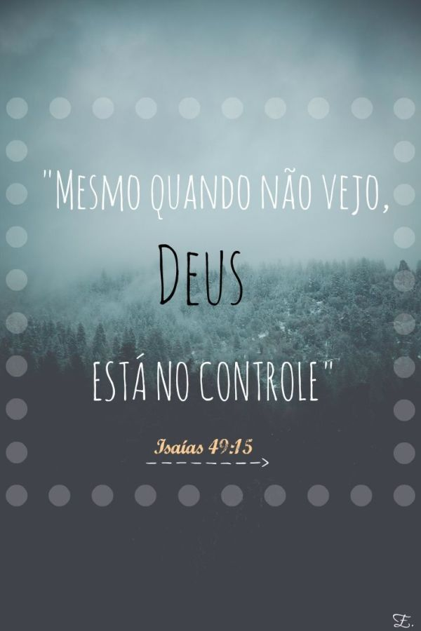 biblica: deus esta no controle