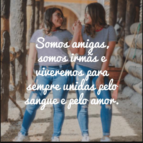 Frases para irmã unidas pra sempre