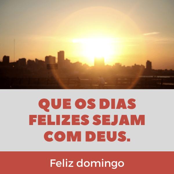 dias felizes só com Deus