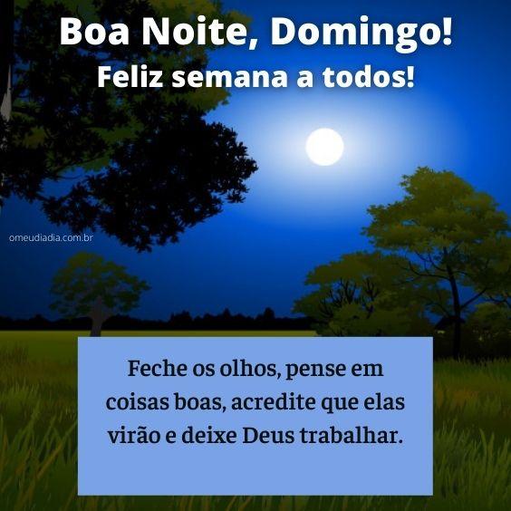 Boa noite Domingo feliz semana