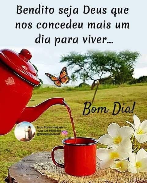 Bom dia bendito seja Deus