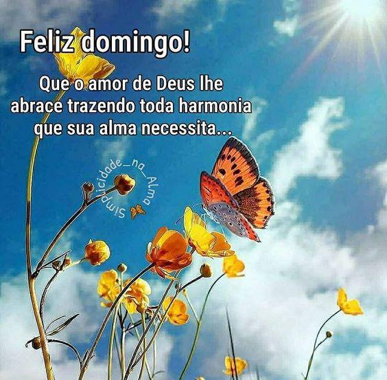 Feliz Domingo o amor de Deus