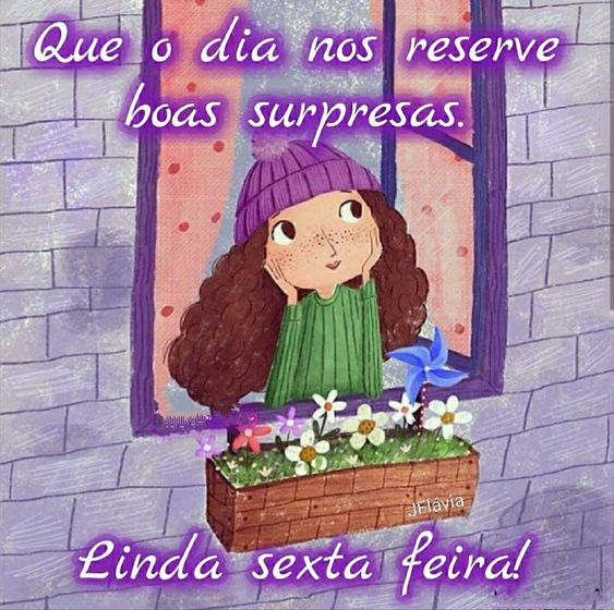 Linda Sexta-feira de boas surpresas