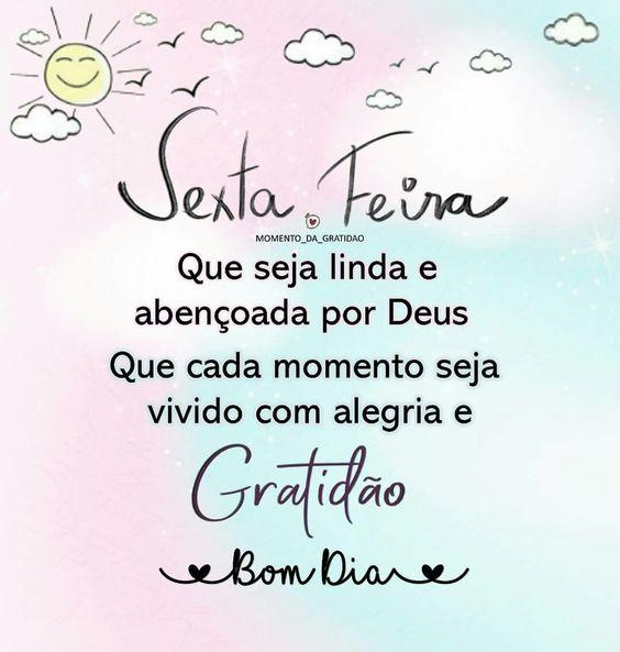 Bom dia sexta de gratidão a Deus