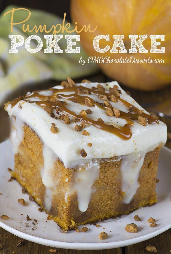 Pumpkin Poke Cake Delicious Thanksgiving Dessert Idea