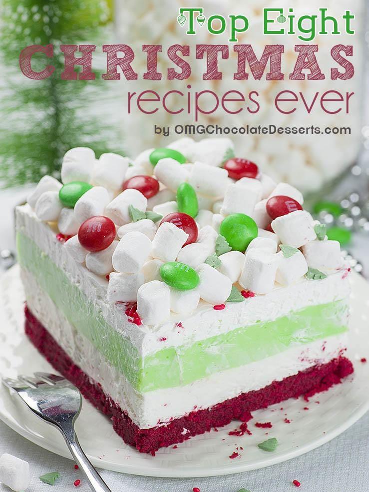 Top 8 Christmas Recipes Ever Omg Chocolate Desserts