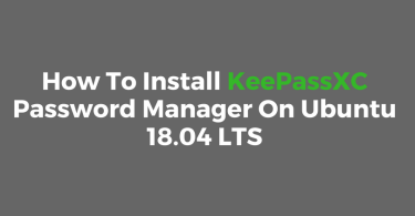How To Install KeePassXC Password Manager On Ubuntu 18.04 LTS