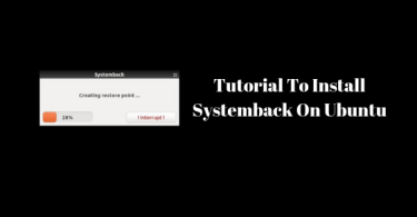 Tutorail To Install Systemback On Ubuntu