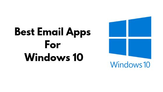 Best Email Apps For Windows In 2019   Omgfoss com