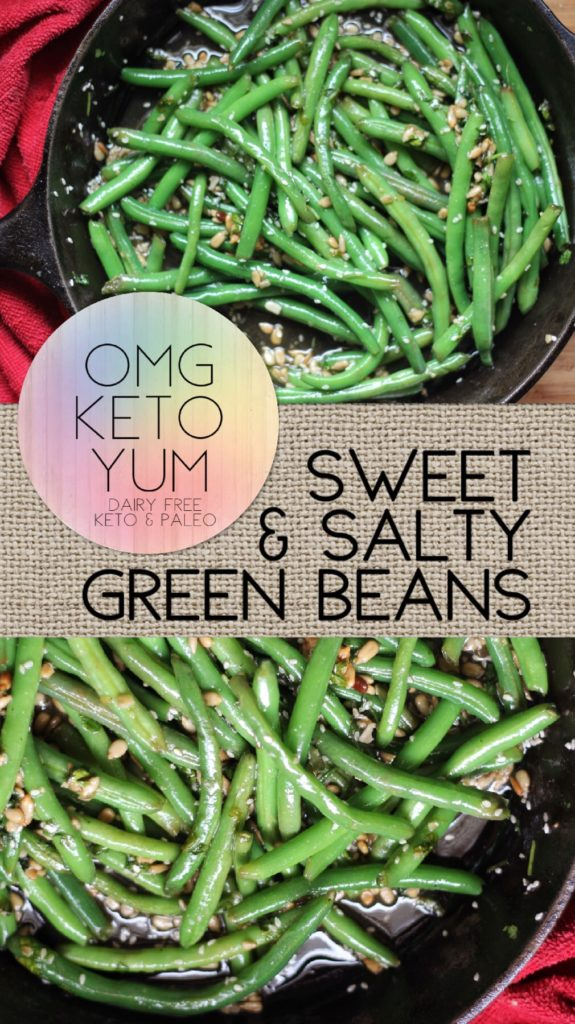 Omg Keto yum sweet and salty green beans