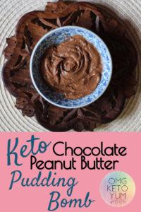 Keto Chocolate Peanut Butter Pudding Bomb