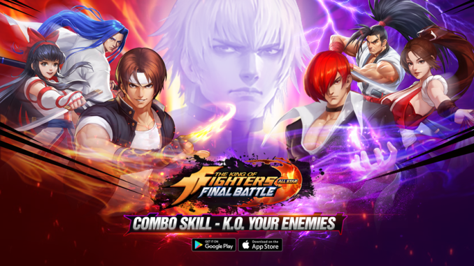 KOF Final Battle - All Star Mobile Game Is Ready For Download
