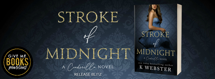 Stroke of Midnight by K. Webster – OMGReads