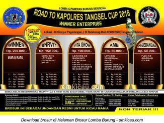 Brosur Lomba Burung Berkicau Road to Kapolres Tangsel Cup - Winner Enterprise, 13 Maret 2016