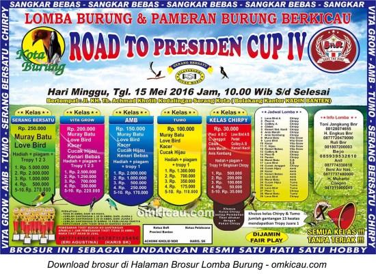 Brosur Lomba Burung Berkicau Road to Presiden Cup IV, Kota Serang, 15 Mei 2016
