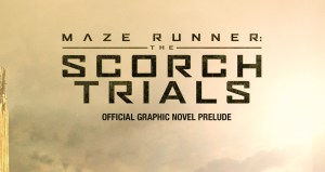 Maze Runner: The Scorch Trials Official Trailer Released and its HYPE!