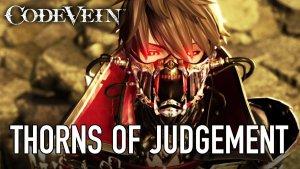 Code Vein – PS4/XB1/PC – Thorns of Judgement #E32017 Trailer