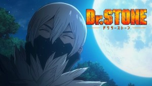 Dr. STONE Episode 18 – Stone Wars Review