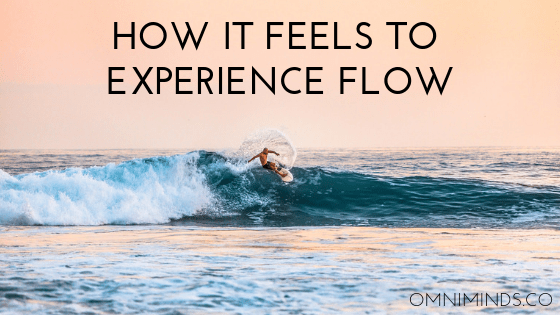 The Beautiful Art of the Flow State
