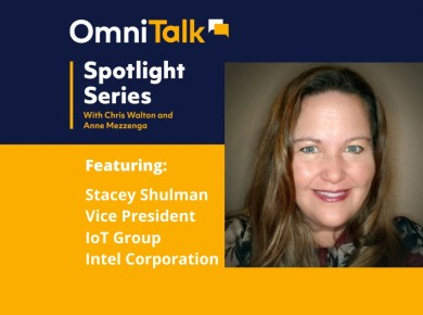 Omni Talk Spotlight Series with Stacey Shulman VP Intel
