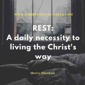 Rest the Christ's way