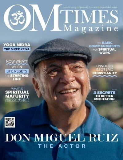 OMTimes Magazine July 2021 Edition with don Miguel Ruiz data-recalc-dims=