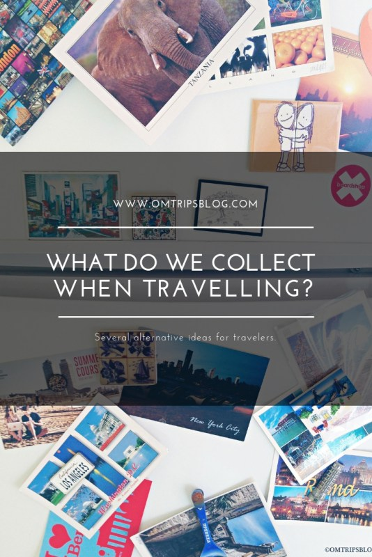 What do we collect while traveling? @omtripsblog