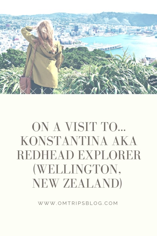 On a visit to...konstantina aka redhead explorer (Wellington, New Zealand)