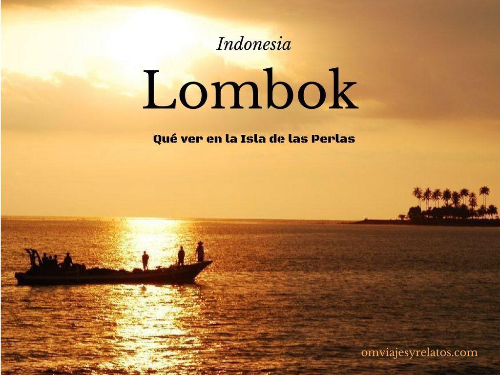 Lombok que ver