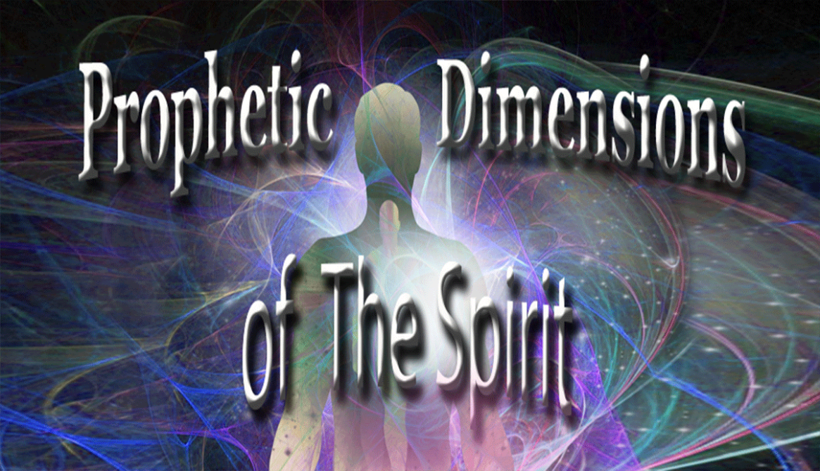 On Demand Prophetic Dimensions of The Spirit