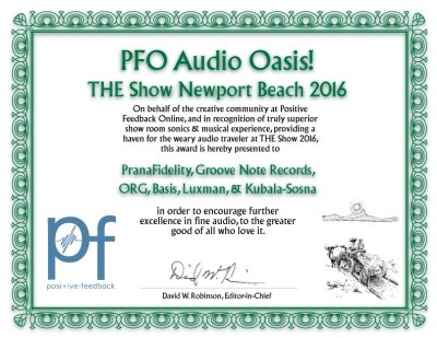 Audio Oasis Award from PFO for Prana Fidelity's Room at T.H.E. Show 2016, which featured the Luxman D-06u
