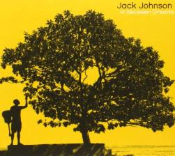 Jack Johnson - In Between Dreams circa 2005