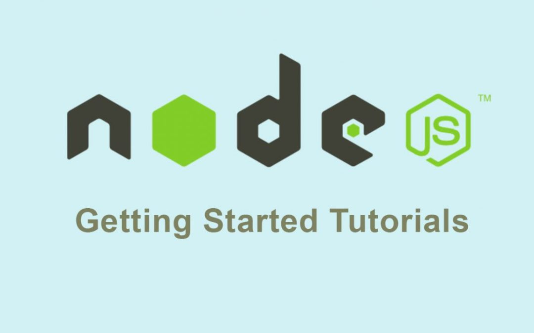 Best NodeJS Getting Started Tutorials