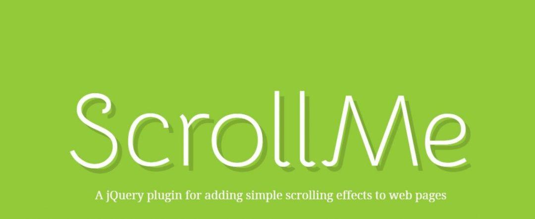 Scroll Me - Best jQuery Scrolling Plugins