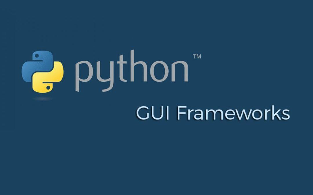 Python GUI Frameworks