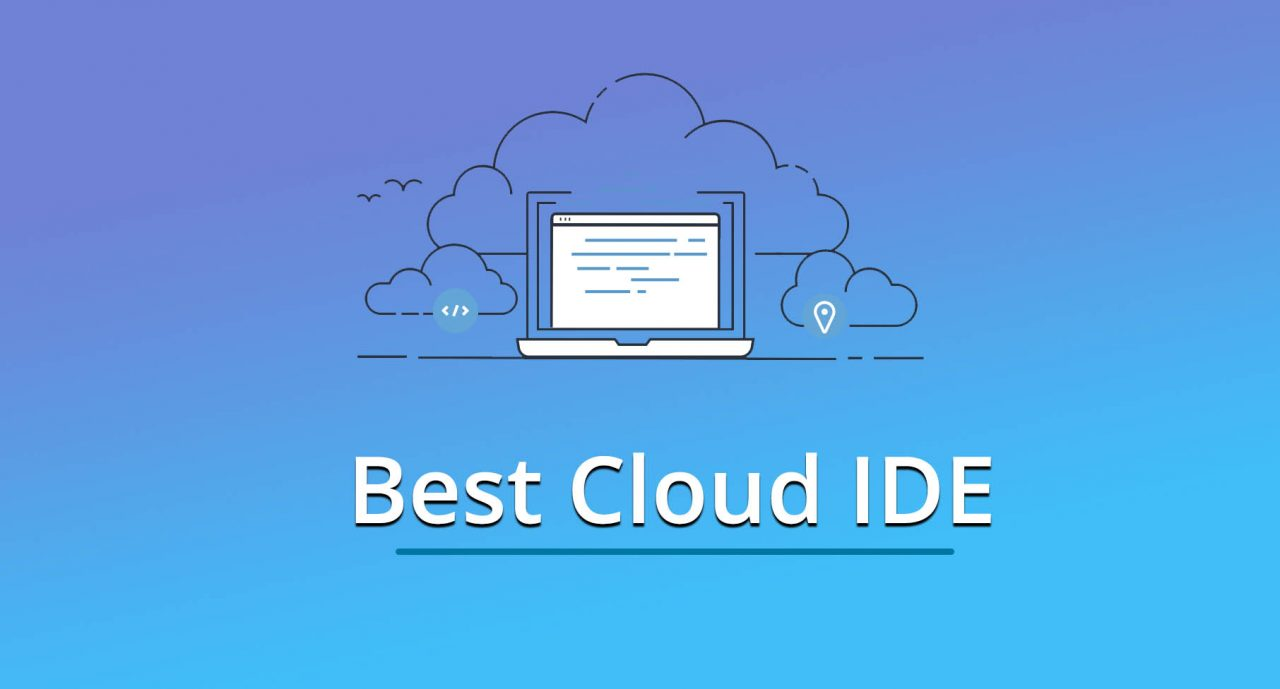 3 Top and Best Cloud IDE in 2020 - OnAirCode