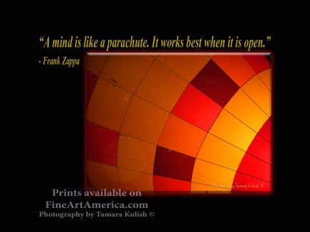 """""""A mind is like a parachute. It works best when it is open."""" - Frank Zappa. One of the quotes which is included in the book """"On Becoming a Lemonade Maker"""" by Tamara Kulish. A Night-time Hot Ait Balloon Glow is truly a magical experience in Tucson, Arizona!"""
