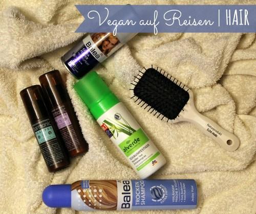 vegan auf reisen_hair