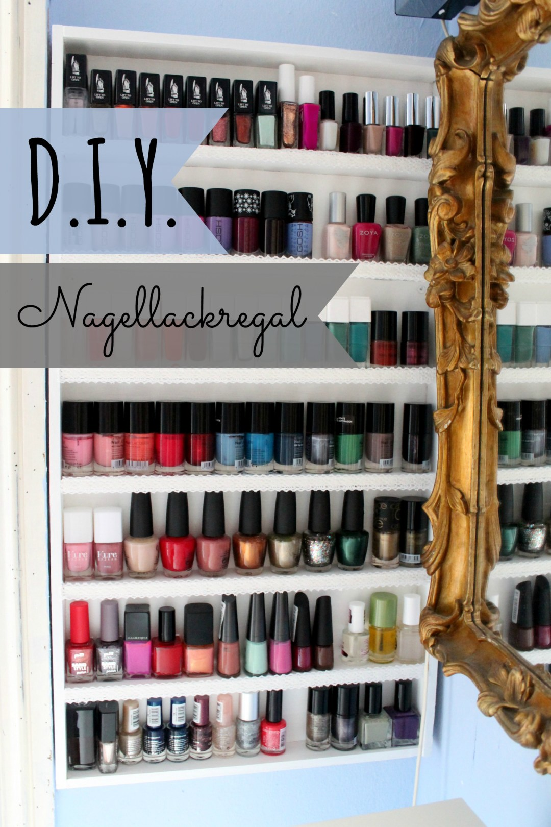 diy | nagellackregal - once upon a cream | vegan beauty blog