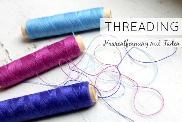 THREADING | Haarentfernung mit Faden