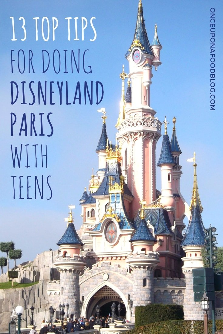 A trip to Disneyland Paris with teens is magical! We have put together some of our top tips to help you make the most of your time there. #disneyland #disneylandparis #disneylandwithteens #familytime #disney #disneylandtips #travelwithkids #travelinspiration #onceuponafoodblog