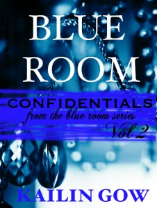 Blue Room Confidentials Vol. 2 by Kailin Gow