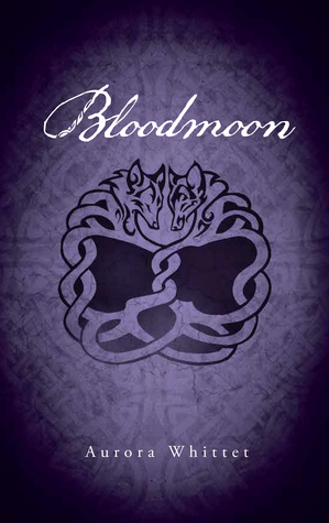 Review: Bloodmoon by Aurora Whittet