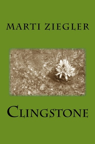 Review: Clingstone by Marti Ziegler